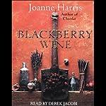 Blackberry Wine | Joanne Harris