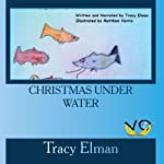 Christmas Under Water | Tracy Elman