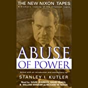 Abuse of Power: The New Nixon Tapes | [Stanley I. Kutler]
