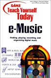 Sams Teach Yourself e-Music Today (0672318555) by Brandon Barber