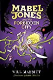 img - for Mabel Jones and the Forbidden City (Unlikely Adventures of Mabel Jones) book / textbook / text book