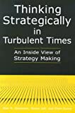 img - for Thinking Strategically in Turbulent Times: An Inside View of Strategy Making book / textbook / text book