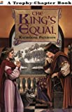 The Kings Equal (Trophy Chapter Books)