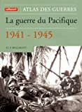 echange, troc H.P. Wilmott - Atlas de la guerre du Pacifique 1941-1945