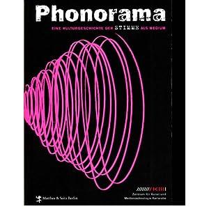 Phonorama: Eine Kulturgeschichte der Stimme als Medium