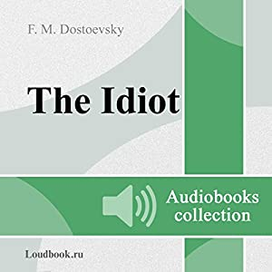 Idiot [Russian Edition] Audiobook