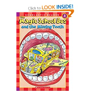 The Magic School Bus and the Missing Tooth (Scholastic Reader, Level 2)