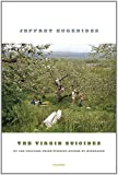 The Virgin Suicides: A Novel