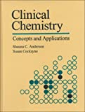 Clinical chemistry :  concepts and applications /