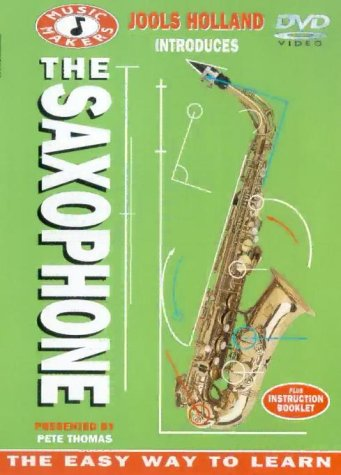 Music Makers: The Saxophone With Pete Thomas [DVD] [2001]