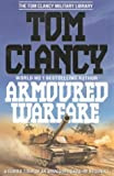Armoured Warfare: Guided Tour of an Armoured Cavalry Regiment (The Tom Clancy military library) (0002555255) by Tom Clancy