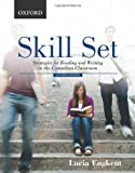 Skill Set: Strategies for Reading and Writing