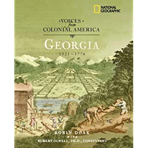 Amazon.com: Voices from Colonial America: Georgia 1521-1776 (NG ...