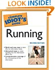 The Complete Idiot's Guide to Running, 2nd Edition