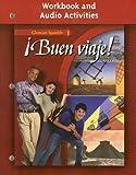 ¡Buen viaje! Level 1, Workbook and Audio Activities Student Edition (GLENCOE SPANISH) (Spanish Edition)