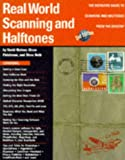 Real World Scanning Halftones (0201696835) by Blatner, David