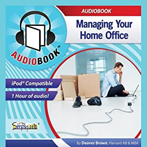 Home Office & Personal Finance: Manage Your Home Office to Lower Your Taxes (7 Audiobook Collection) | [Deaver Brown]