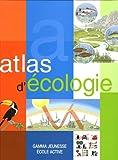 echange, troc José Tola, Eva Infiesta - Atlas d'écologie