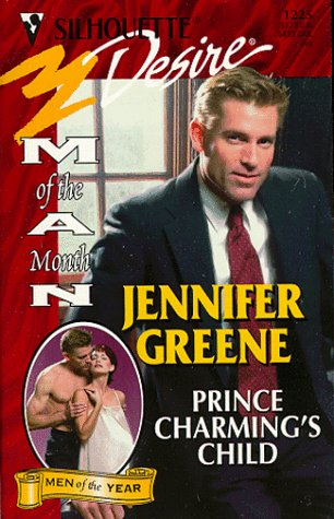 Image for Prince Charming'S Child (Man Of Month/Anniversary Happily Ever After) (Silhouette Desire, 1225)
