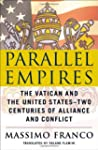 Parallel Empires: The Vatican and the...