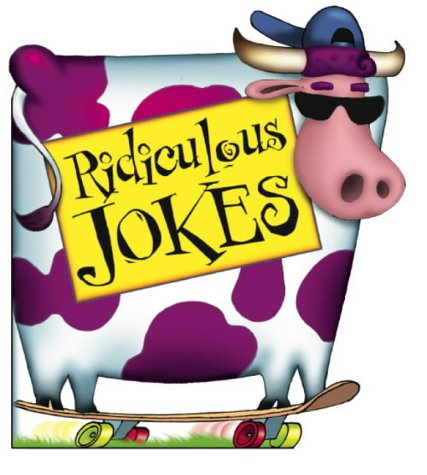 Ridiculous Jokes (Joke Book)
