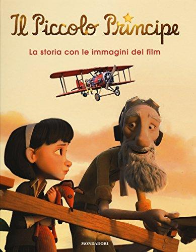 Il Piccolo Principe La storia con le immagini del film PDF