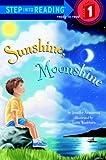 Sunshine, Moonshine (Step into Reading)