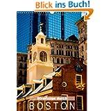 Streifzüge durch Boston (Wandkalender 2014 DIN A3 hoch): Hauptstadt von Massachusetts (Monatskalender, 14 Seiten...