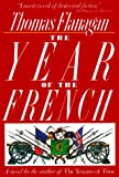 The Year of the French (0805010203) by Flanagan, Thomas