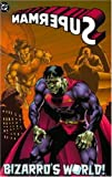 img - for Superman: Bizarro's World (DC Comics) book / textbook / text book