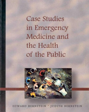 Case Studies in Emergency Medicine and Health of the Public