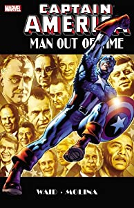 Captain America: Man Out of Time by Mark Waid, Jorge Molina and Jack Kirby