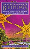 Secret Language of Birthdays Relationship Workbook and Birthday Keeper (067088183X) by Goldschneider, Gary