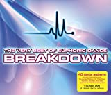 Various Artists The Very Best of Euphoric Dance Breakdown [CD + DVD]