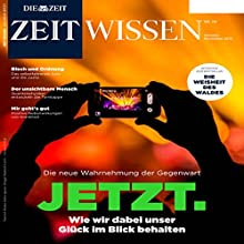 ZeitWissen Oktober / November 2015 Audiomagazin von  DIE ZEIT Gesprochen von:  N.N.