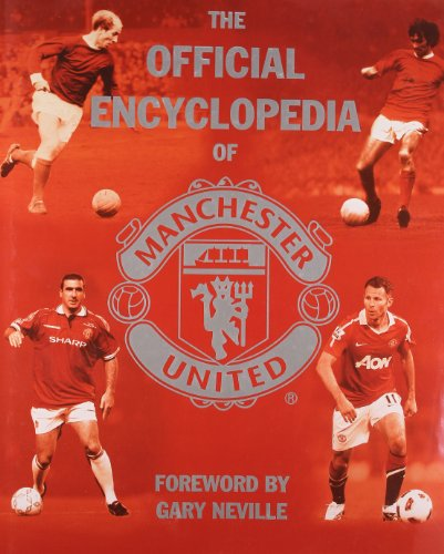 Official Encyclopedia of Manchester United (MUFC)