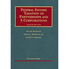 Federal Income Taxation of Partnerships and S Corporations (University Casebooks) (9781587788352)