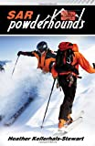 img - for SAR: Powderhounds book / textbook / text book