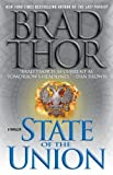State of the Union: A Thriller Brad Thor