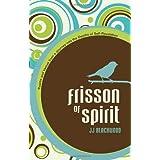 Frisson of Spirit