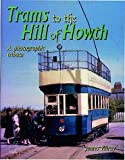 img - for Trams to the Hill of Howth book / textbook / text book