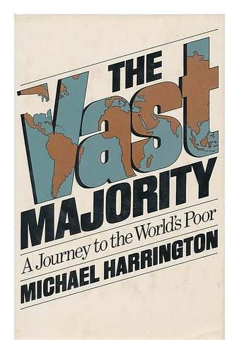 Vast Majority, Michael Harrington