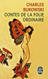 img - for Contes De La Folie Ordinaire (Ldp Litterature) (French Edition) book / textbook / text book