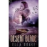 Desert Blade | Ella Drake