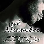 Until November: Until, Book 1 | Aurora Rose Reynolds