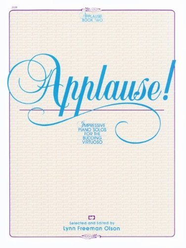 Applause! - Piano - Book 2 - Late Intermediate/Early Advanced PDF