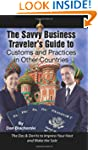 The Savvy Business Traveler's G...
