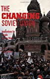 img - for The Changing Soviet Union: Implications for Canada and the World book / textbook / text book