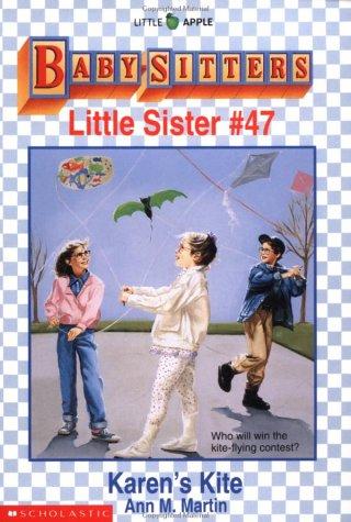 Karen's Kite (Baby-Sitters Little Sister), Ann M. Martin
