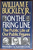 On the Firing Line: The Public Life of Our Public Figures